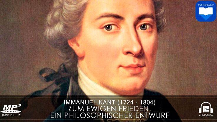 Zum ewigen Frieden. Ein philosophischer Entwurf von Immanuel Kant  | Hör...
