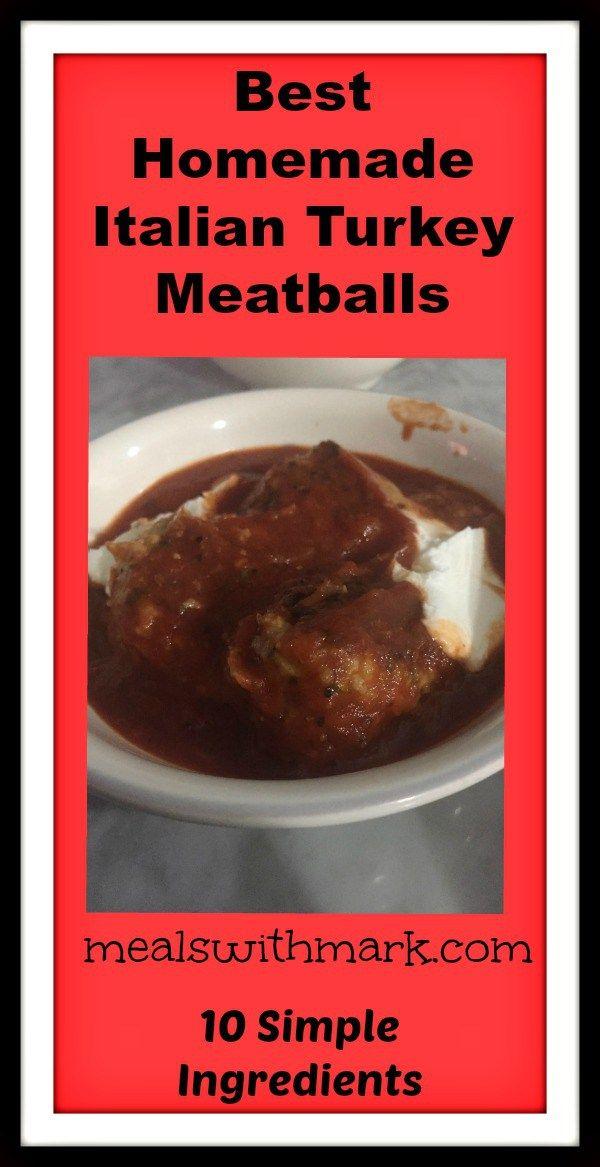 mealswithmark.com Best homemade Italian Turkey Meatballs
