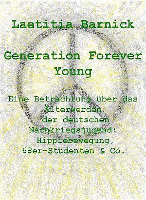 """»»» Die Zeit als Bewegung in die Jugend kam  »»» Rezension zu """"Generation Forever Young""""    #bücher #lesen"""