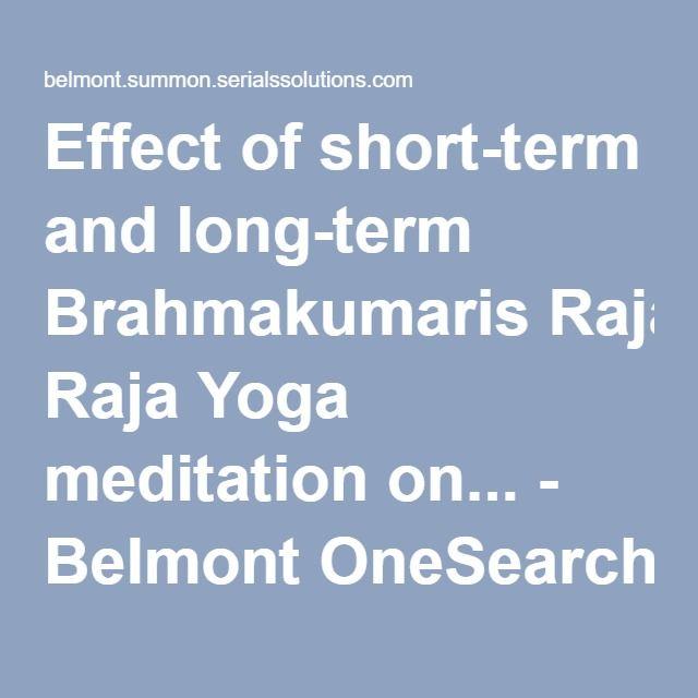 Effect of short-term and long-term Brahmakumaris Raja Yoga meditation on... - Belmont OneSearch