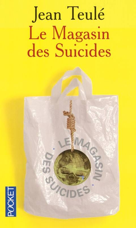 """""""Le Magasin des Suicides"""" de Jean Teulé, Pocket. Il pourrait être hyper déprimant ce livre, mais il est tellement absurde qu'il en est comique... Jusqu'à la dernière phrase... Et là..."""
