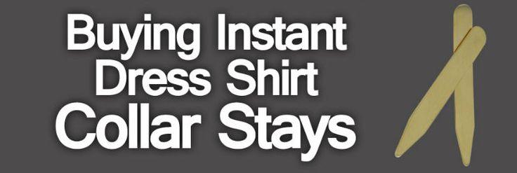 Buying Instant Dress Shirt Collar Stays