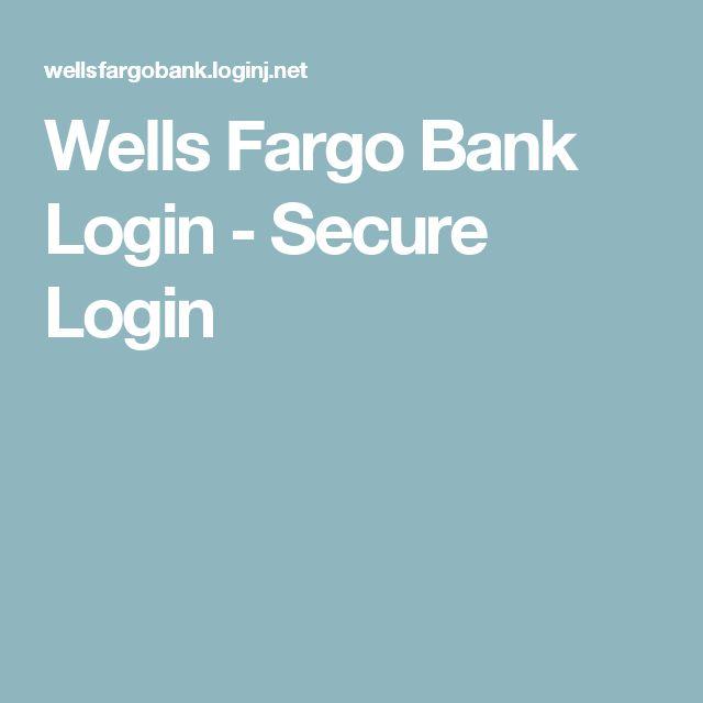 Wells Fargo Bank Login - Secure Login