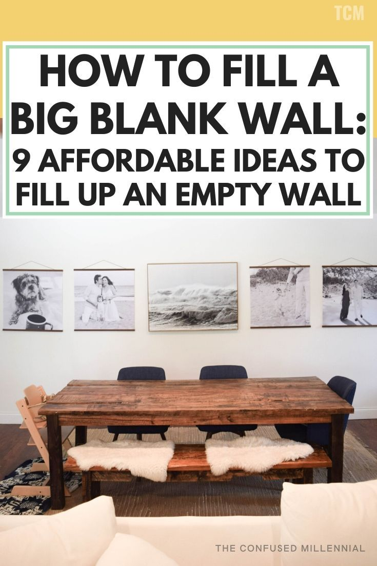 How To Fill A Big Blank Wall 9 Affordable Ideas To Fill Up An Empty Wall The Confused Millennial Big Wall Decor Big Blank Wall Oversized Wall Decor