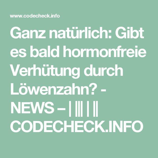 Ganz natürlich: Gibt es bald hormonfreie Verhütung durch Löwenzahn? - NEWS – | ||| | || CODECHECK.INFO
