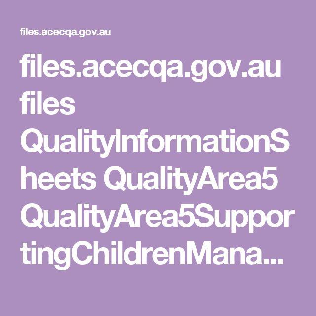 files.acecqa.gov.au files QualityInformationSheets QualityArea5 QualityArea5SupportingChildrenManageTheirOwnBehaviour.pdf
