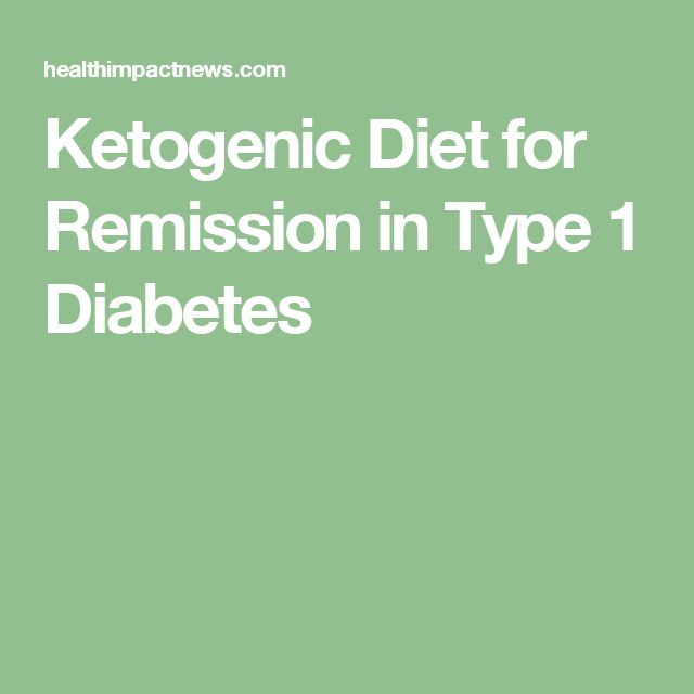 Ketogenic Diet for Remission in Type 1 Diabetes