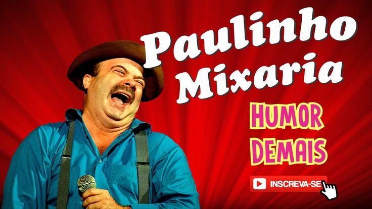 PIADAS PARA MORRER DE RIR - PAULINHO MIXARIA
