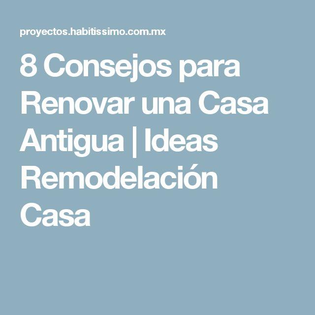 8 consejos para renovar una casa antigua ideas for Decoracion de casas antiguas con techos altos