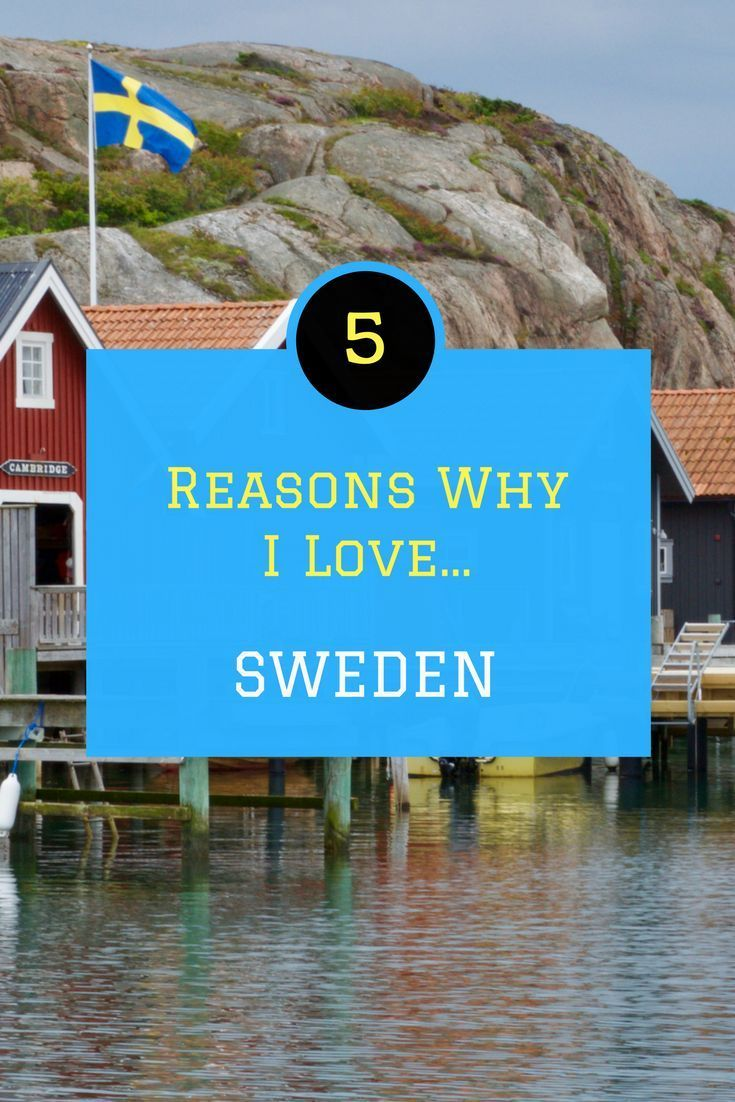 My love affair with Sweden started back in 2002 and is still going strong. So what's the big attraction?