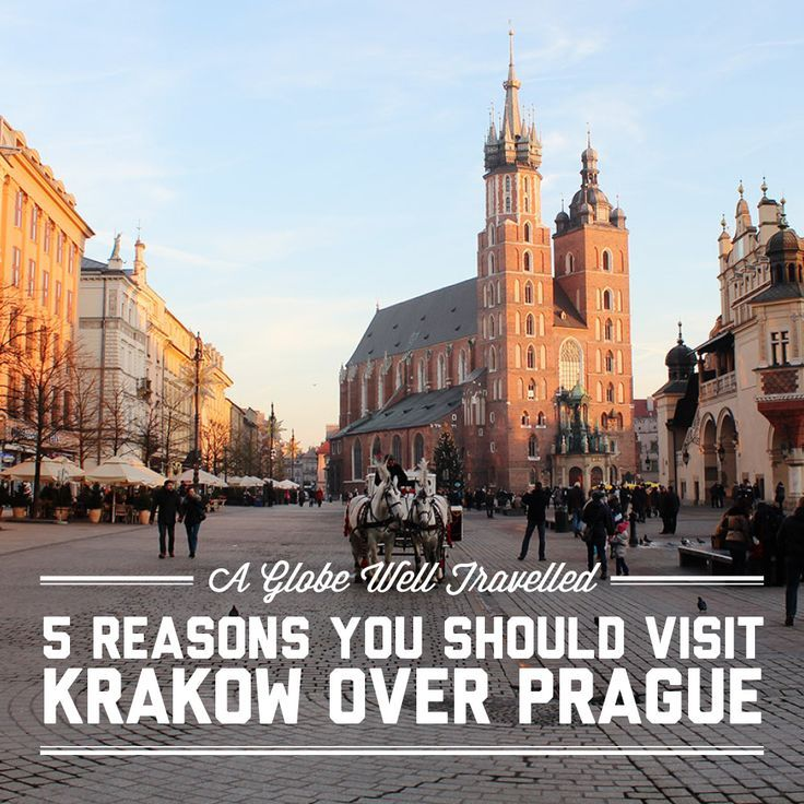 5 reasons you should visit Krakow over Prague / A Globe Well Travelled
