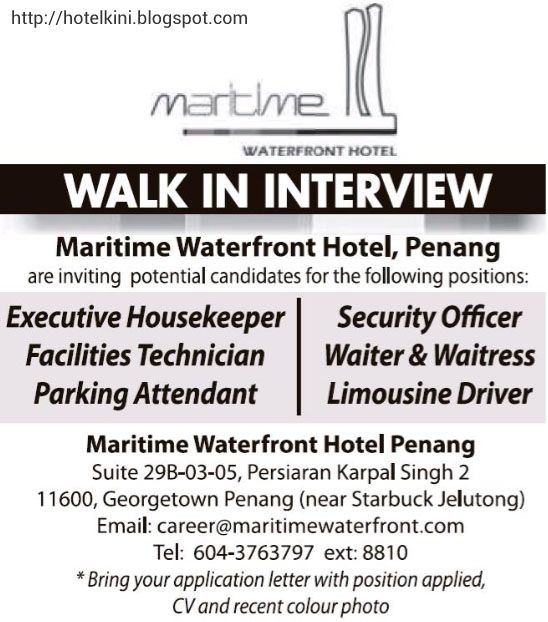 Malaysia Hotel Jobs Maritime Waterfront Penang Walk In Interview 2016