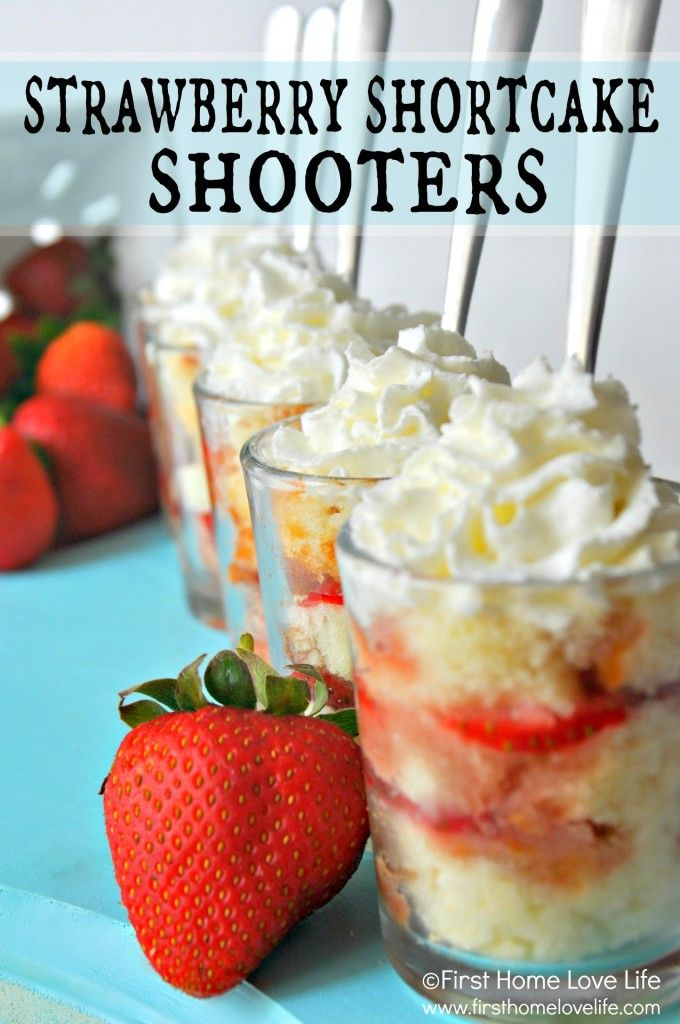 Strawberry Shortcake Shooters | First Home Love Life