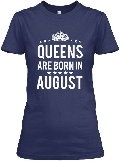 queens are born in august shirts born in august shirt august birthday shirts