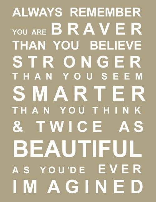 : Thoughts, Remember This, Inspiration, Quotes, Beautiful, Motivation, Little Girls Rooms, Daughters, Winnie The Pooh