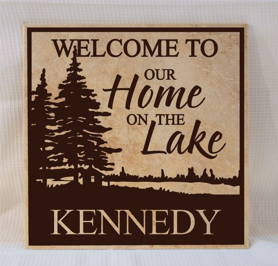 Our Home From Scratch: Welcome To Our Home On The Lake Personalized Sign- Lake
