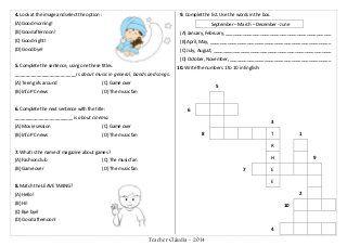 Teacher Cláudia - 2014 ATENÇÃO O gabarito deve ser preenchido com caneta azul ou preta. Mais de uma opção ou opções rasuradas serão anuladas. VOCABULARY 1. Now…
