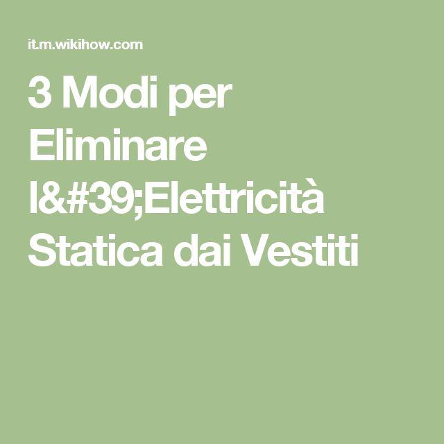 3 Modi per Eliminare l'Elettricità Statica dai Vestiti