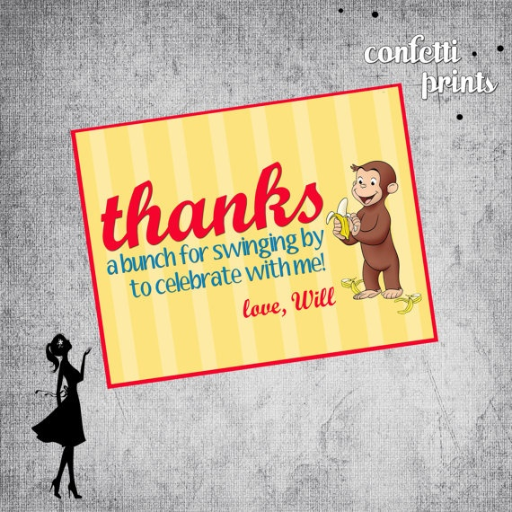 Curious George Party Thank you note to tie to favor bags...I can make something like this!