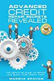 Free Kindle Book -   ADVANCED CREDIT REPAIR SECRETS REVEALED: The Definitive Guide to Repair and Build Your Credit Fast