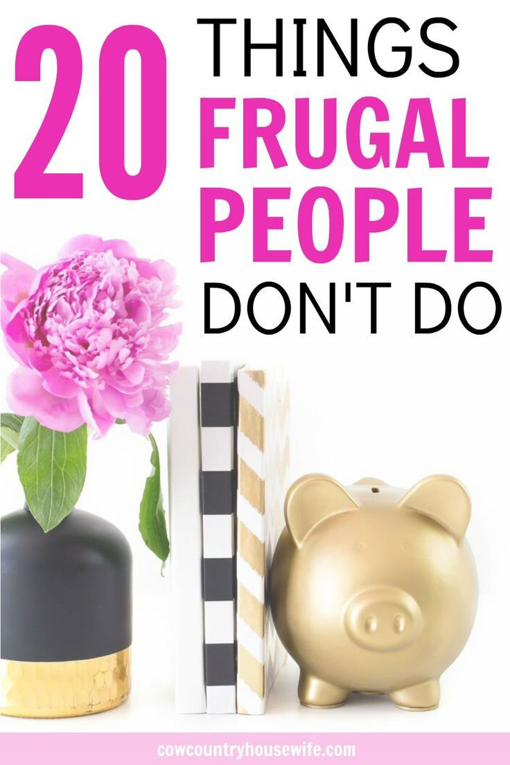 Living frugally isn't impossible. In face, saving money can be a lot easier than you thought. There are many ways to live frugally but there are still some things that frugal people just won't do. 20 Things Frugal People Don't Do.