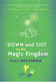 Book Review: Down and Out in the Magic Kingdom | The Obsessive Book Worm