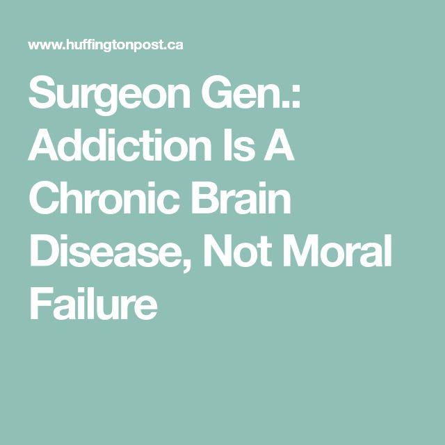 Surgeon Gen.: Addiction Is A Chronic Brain Disease, Not Moral Failure