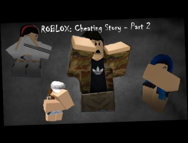 Roblox Cheat Story Download Hacks Roblox Cheating Stories