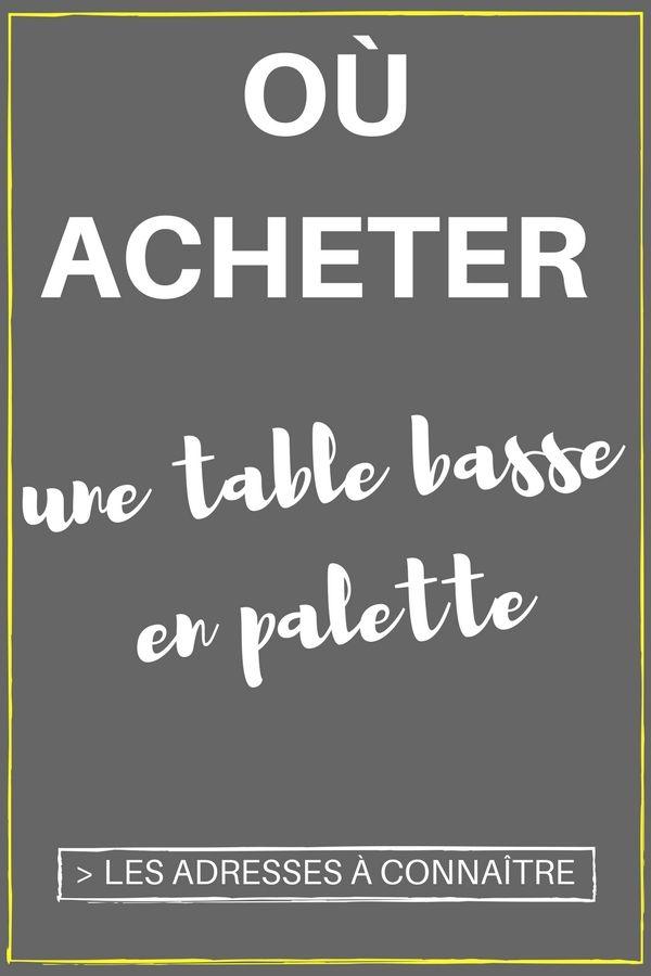 802 best images about palette on pinterest un lit for Acheter table basse palette
