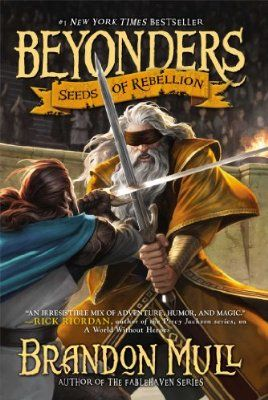Seeds of Rebellion (Beyonders) by Brandon Mull. Almost finished this book, but sadly I had to return it to the library. :