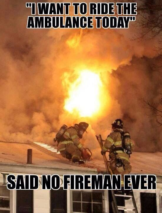 Firefighter humor!