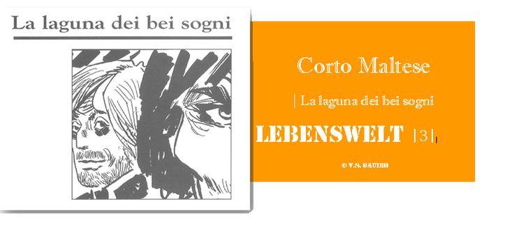 Corto Maltese e il Pantano dei Bei Sogni! Lebenswelt con Hugo Pratt sul Bosco del Torinese e il bagliore ainico della moglie del Poeta Come se fosse stata qui […]