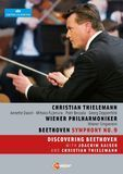 Thielemann/Wiener Philharmoniker: Beethoven - Symphony No. 9/Discovering Beethoven [DVD] [2010]