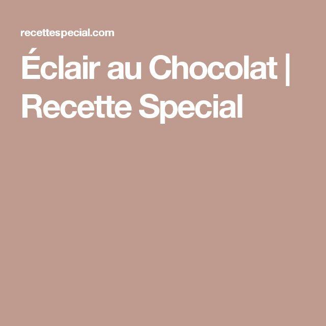 Éclair au Chocolat | Recette Special