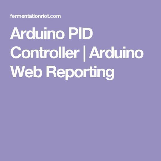Arduino PID Controller | Arduino Web Reporting
