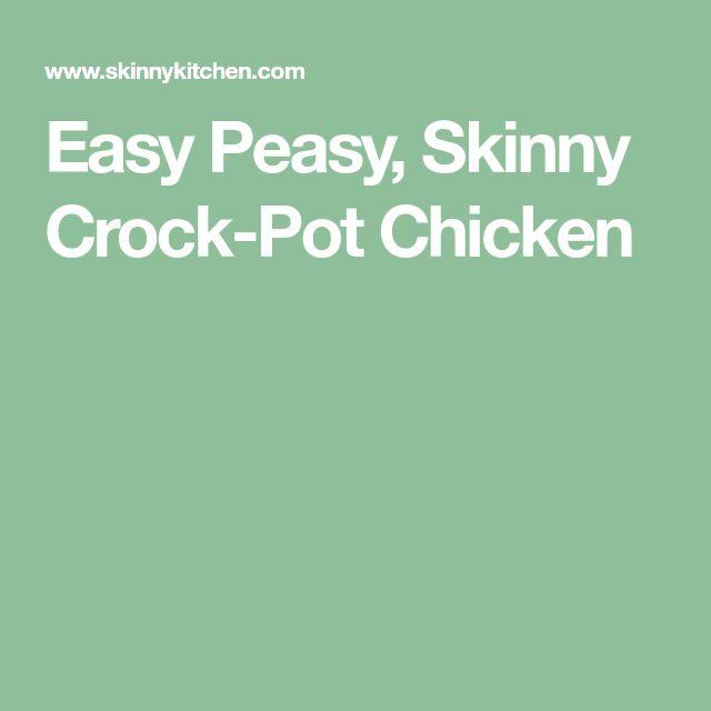 Easy Peasy, Skinny Crock-Pot Chicken