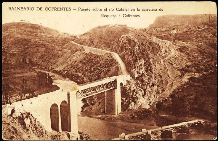 Puente sobre el río Cabriel en la carretera de Requena a Cofrentes : Balneario de cofrentes. (s.a.) - Anónimo