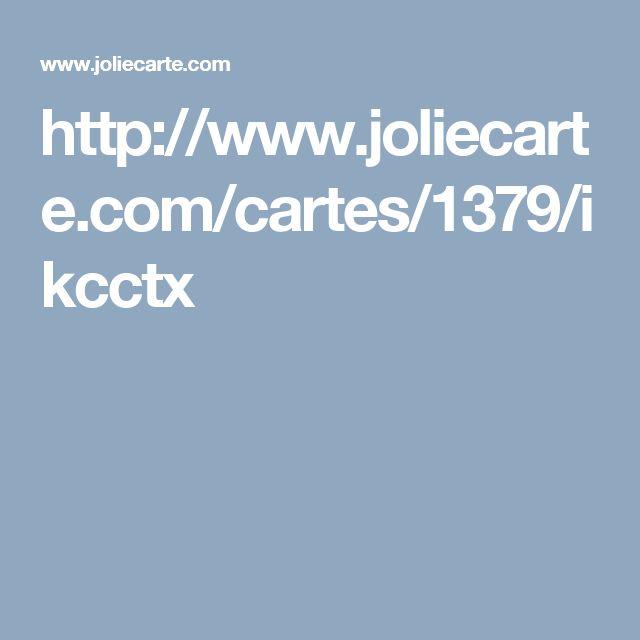 http://www.joliecarte.com/cartes/1379/ikcctx