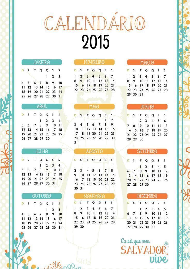 Calendário 2015 tema da Primária: eu sei que meu Salvador vive!  Baixe o PDF em: www.facebook.com/primariando