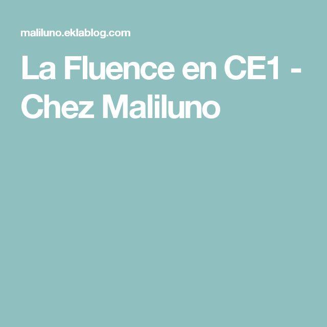 La Fluence en CE1 - Chez Maliluno