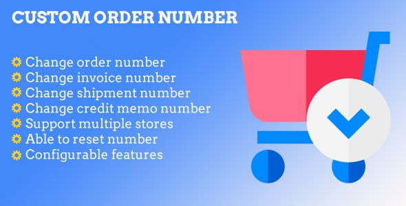 Magento 2 Custom Order Number By Xmage2 Overviewby Default Magento 2 Has A Simple Format For Order Number Invoice Custom Email Template Custom Orders Magento