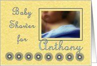 Baby Shower Invitation for Anthony - Sleeping Child with Blue Blanket Card by Greeting Card Universe. $3.00. 5 x 7 inch premium quality folded paper greeting card. Baby Shower invitations & photo Baby Shower invitations are available at Greeting Card Universe. We have everything from custom invitations to professionally designed invitations. Turn to Greeting Card Universe for all your Baby Shower invitation needs. This paper card includes the following themes: baby...