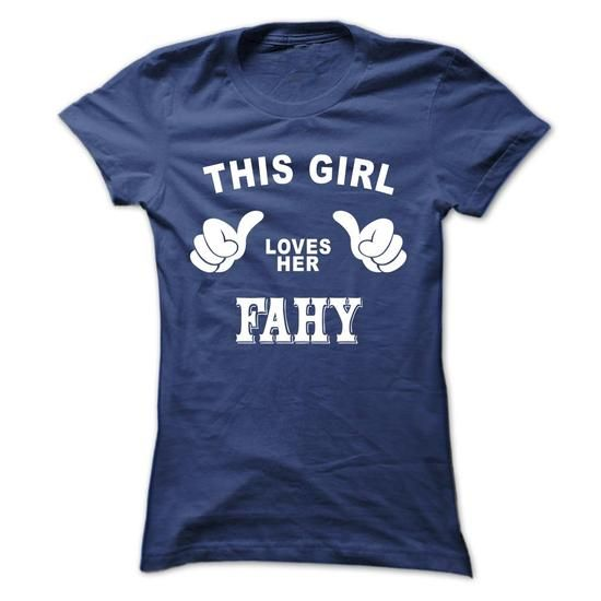 This girl loves her FAHY #name #tshirts #FAHY #gift #ideas #Popular #Everything #Videos #Shop #Animals #pets #Architecture #Art #Cars #motorcycles #Celebrities #DIY #crafts #Design #Education #Entertainment #Food #drink #Gardening #Geek #Hair #beauty #Health #fitness #History #Holidays #events #Home decor #Humor #Illustrations #posters #Kids #parenting #Men #Outdoors #Photography #Products #Quotes #Science #nature #Sports #Tattoos #Technology #Travel #Weddings #Women