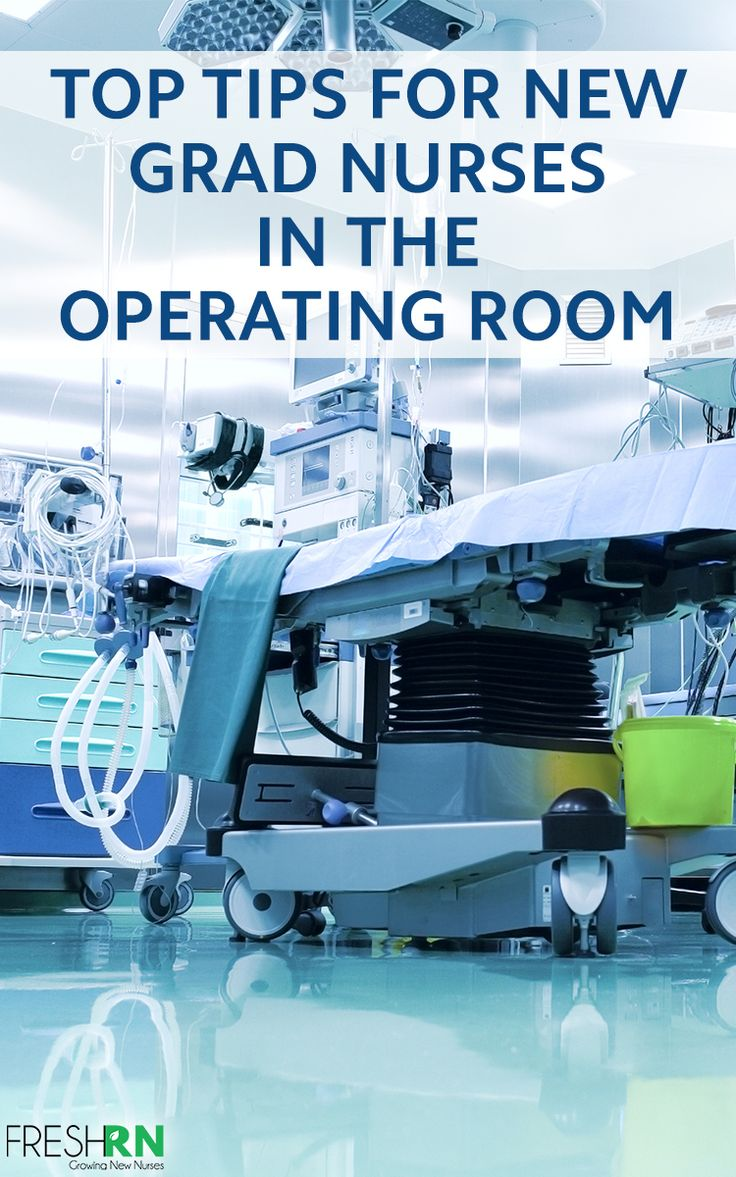 Top tips for new grad nurses in the operating room or