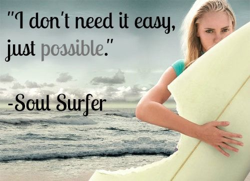 soul surfer and good quote
