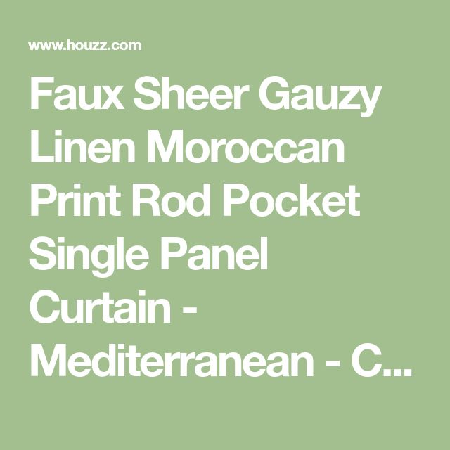 Faux Sheer Gauzy Linen Moroccan Print Rod Pocket Single Panel Curtain - Mediterranean - Curtains - by Best Home Fashion