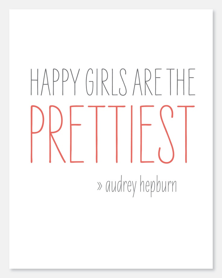 Happy Girls Are The Prettiest Quotes: Best 25+ Happy Girl Quotes Ideas On Pinterest