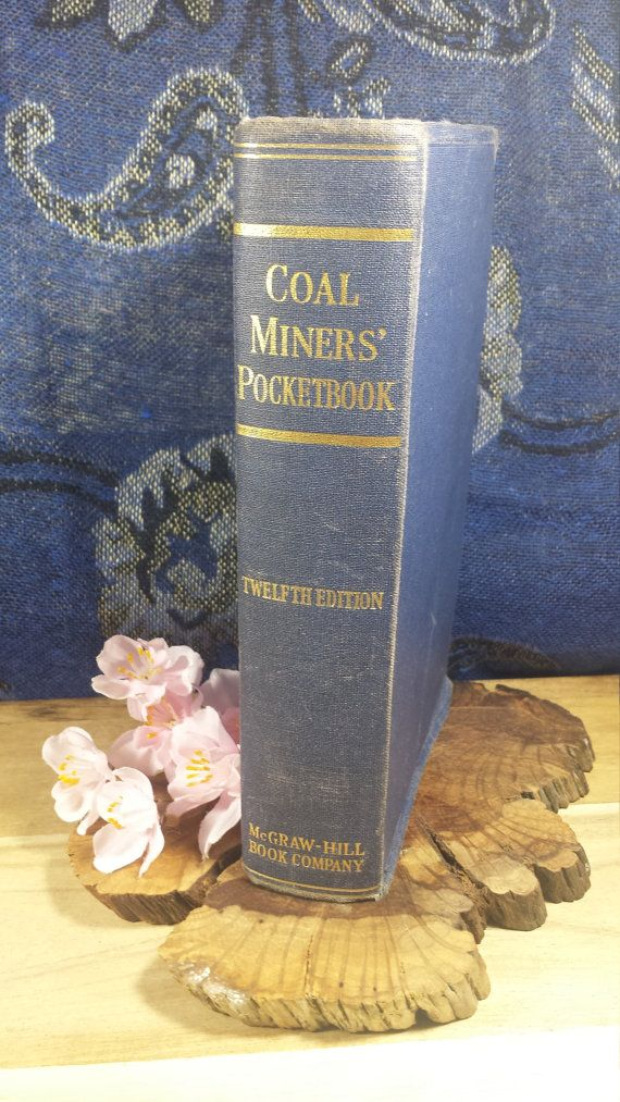 Coal Miners' Pocketbook Twelfth Edition by OnceAgainAndForever