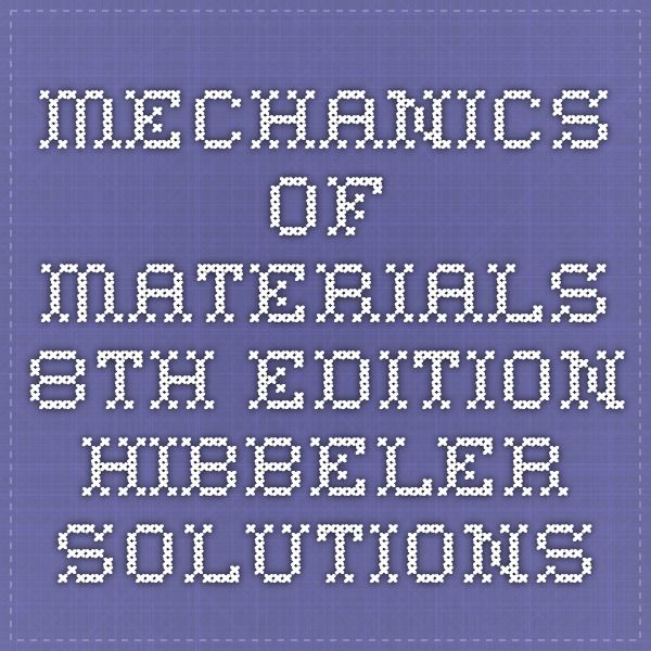 109 best mechanical engineering images on pinterest mechanical mechanics of materials 8th edition hibbeler solutions fandeluxe Image collections