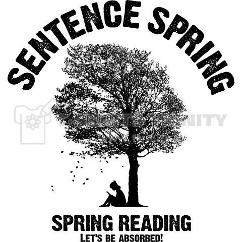 センテンススプリング sentence spring ver.2    文+春。  春は読書を楽しもう!  センテンススプリング!sentence spring!  春うらら 桜の下で 文を読む version2